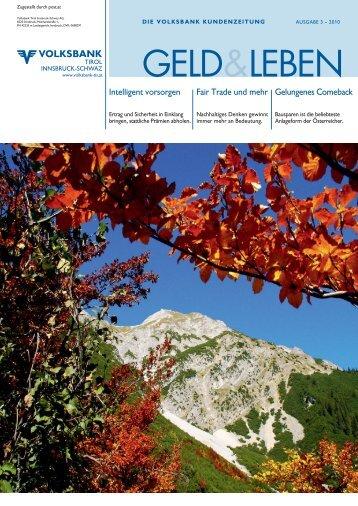 Das neue Volksbank - Volksbank Tirol Innsbruck-Schwaz AG