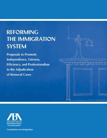 Reforming the Immigration System - American Bar Association