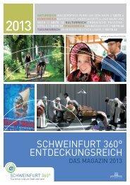 Magazin 2013 als PDF zum Herunterladen - Schweinfurt 360