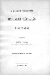 Magyar protestáns egyháztörténeti adattár. VI. Budapest 1907.
