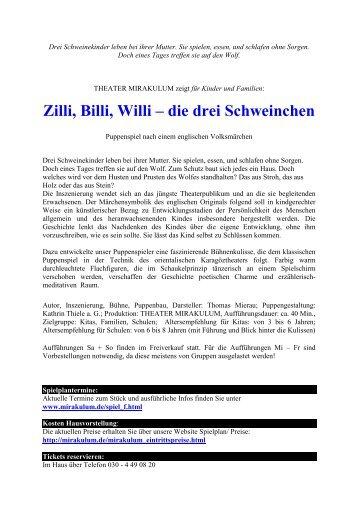 Zilli, Billi, Willi_MIRAKULUM