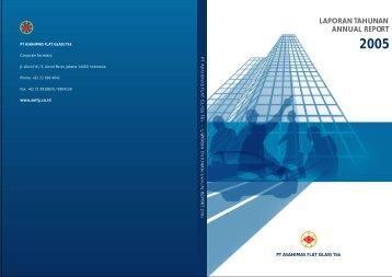 laporan tahunan annual report 2005 - Asahimas Flat Glass Tbk, PT.