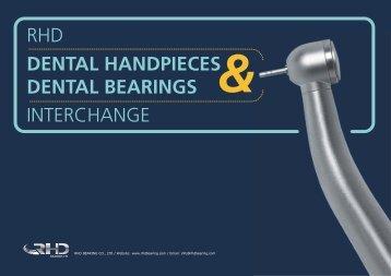 RHD Dental Handpieces and Dental Bearings ... - RHD Bearing