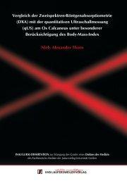 Vergleich der Zweispektren-Röntgenabsorptiometrie (DXA) mit der ...