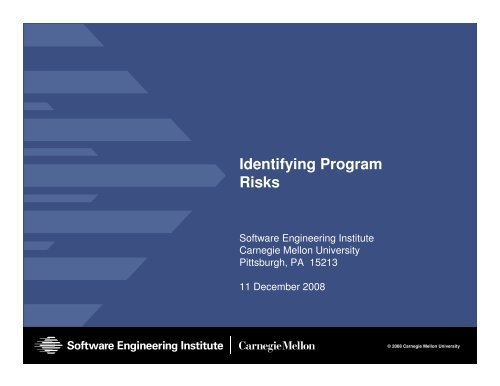 Identifying Program Risks - Software Engineering Institute ...
