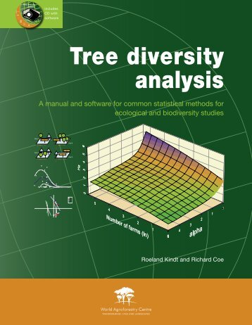 Tree diversity analysis. A manual and software for - World ...