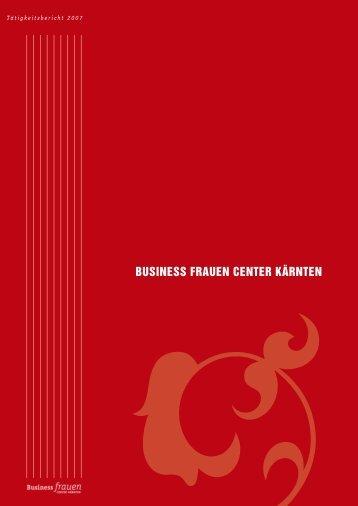 BfC Tätigkeitsbericht 2007.pdf - Business frauen Center Kärnten