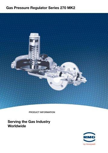 Gas Pressure Regulator Series 270 MK2 Serving the Gas industry ...