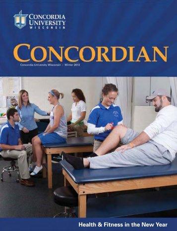 The Concordian - Winter 2012 - Concordia University Wisconsin