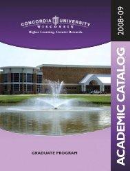 A C ADEM IC C A TALOG - Concordia University Wisconsin