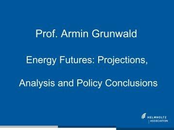 Prof. Armin Grunwald, Karlsruhe Institute of Technology in