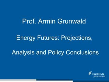 Prof. Armin Grunwald, Karlsruhe Institute of Technology in