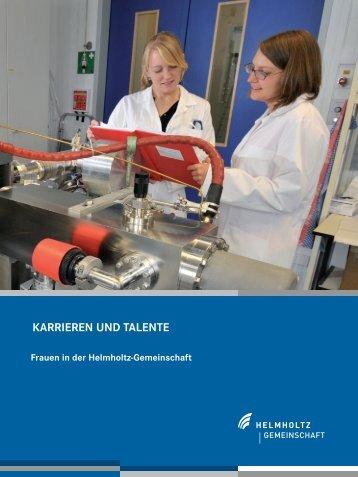 KARRIEREN UND TALENTE - Helmholtz-Gemeinschaft Deutscher ...