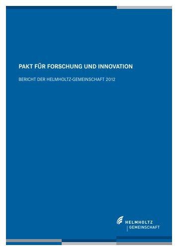 Paktbericht 2012 - Helmholtz-Gemeinschaft Deutscher ...