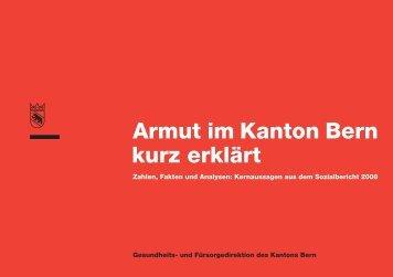 Armut im Kanton Bern kurz erklärt (2008) - Gesundheits - Kanton Bern
