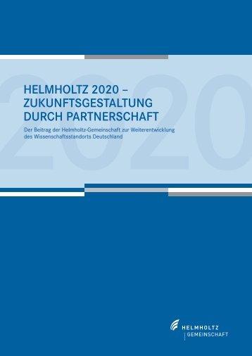 Helmholtz 2020 - Zukunftsgestaltung durch Partnerschaft (PDF)