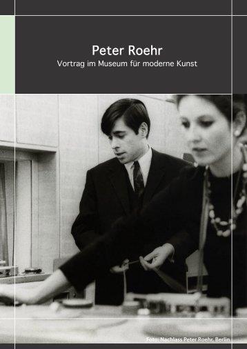 Peter Roehr - Kunst und Kultur im Rhein-Main-Gebiet