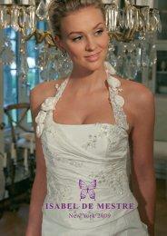 Isabel de Mestre 2009.indd - Brautmoden Ingrid Roth
