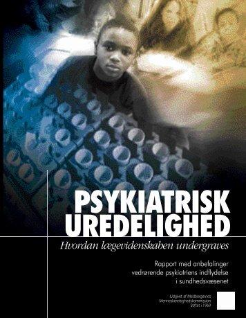 Psykiatrisk uredelighed - Medborgernes ...