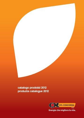 catalogo prodotti 2012 products catalogue 2012 - CPL Concordia