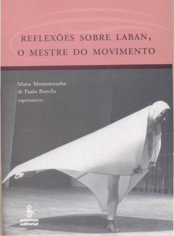 Reflexões sobre Laban-o mestre do movimento - Helena Katz