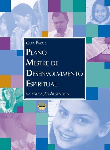 plano mestre de desenvolvimento espiritual - Igreja Adventista do ...