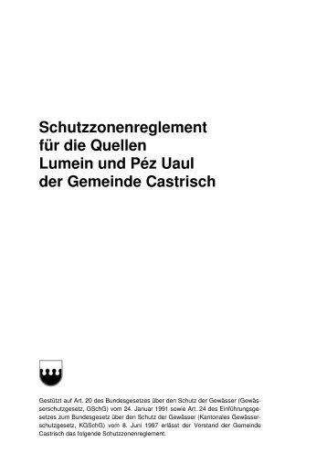 Schutzzonenreglement für die Quellen Lumein und Péz ... - Castrisch