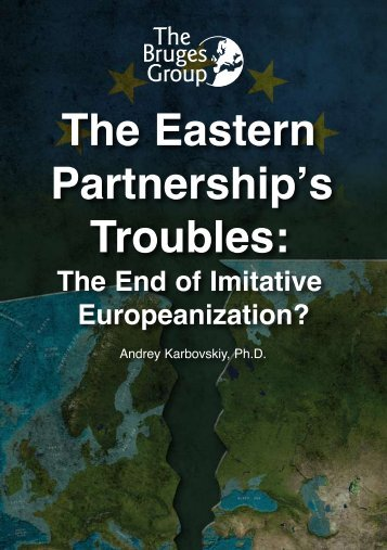 The Eastern Partnership's Troubles: - The Bruges Group