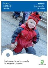 Kvalitetsplan for barnehagene - Sandnes Kommune