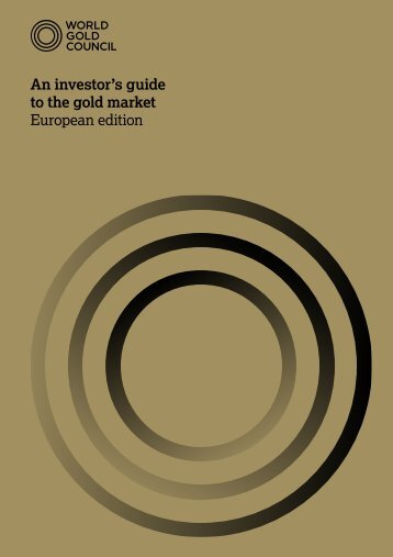 An investor's guide to the gold market European edition
