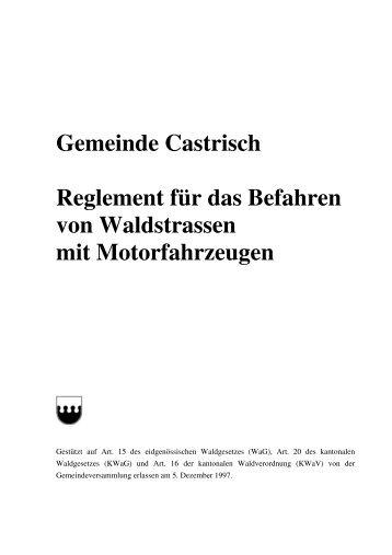 Gemeinde Castrisch Reglement für das Befahren von Waldstrassen ...