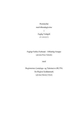 Protokollat med tilkendegivelse i Faglig Voldgift ... - Arbejdsretten