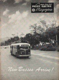 Pacific Electric Magazine - March April 1947