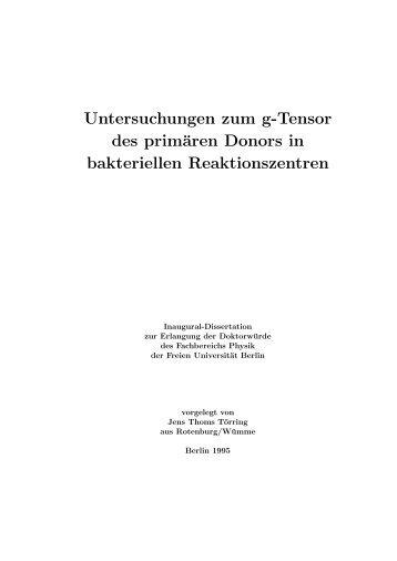 Untersuchungen zum g-Tensor des primären Donors in - Freie ...
