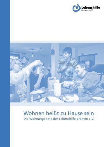 Broschüre Wohnen_2011_03_29.indd - Lebenshilfe Bremen e.V.