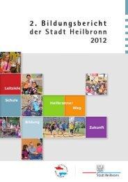 Zweiter Bildungsbericht der Stadt Heilbronn 2012