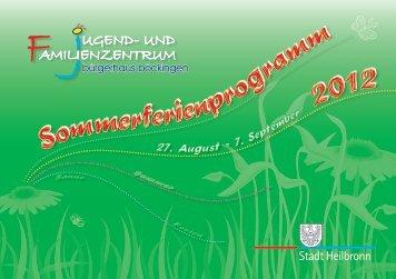 Sommerferienprogramm 2012 - Stadt Heilbronn