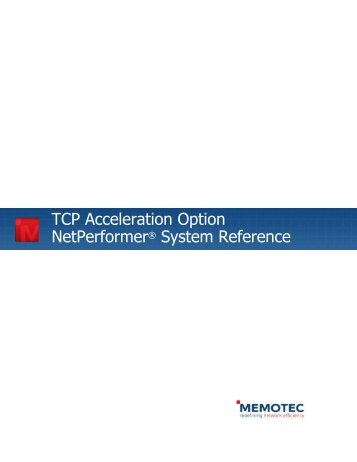 TCP Acceleration Option System Reference - Comtech EF Data