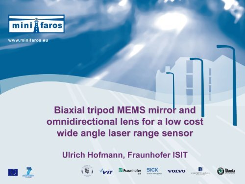Biaxial tripod MEMS mirror and omnidirectional lens for a     - AMAA