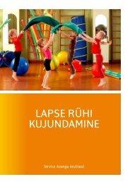 Lapse rühi kujundamine - Sihtasutus Tartu Ülikooli Kliinikum