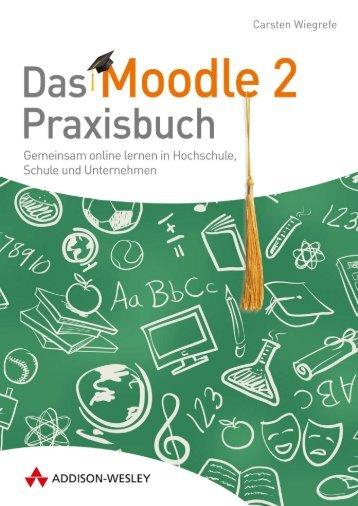 Das Moodle 2-Praxisbuch - *ISBN 978-3-8273 ... - Addison-Wesley