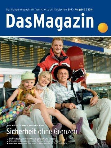 Das Magazin 3|2010 (PDF, 3.3 MB) - Deutsche BKK