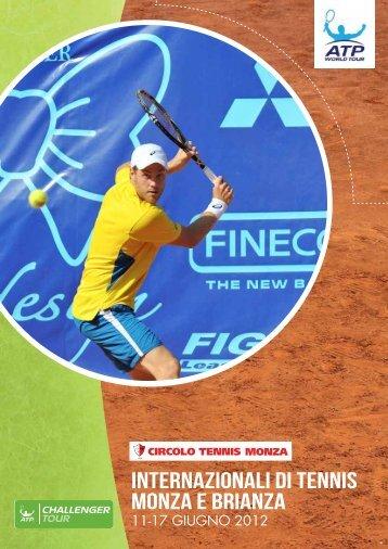 Internazionali di tennis MONZA E BRIANZA - Circolo Tennis Monza