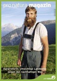 Agrarreform - Umsichtige Landwirte zeigen den ... - Pro Natura
