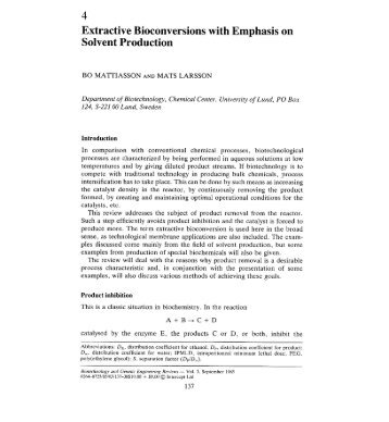 Extractive bioconversions with emphasis on solvent production.