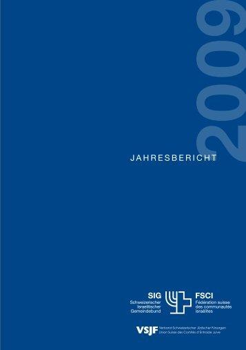 Jahresbericht des SIG 2009 (PDF, 705KB) - Schweizerischer ...