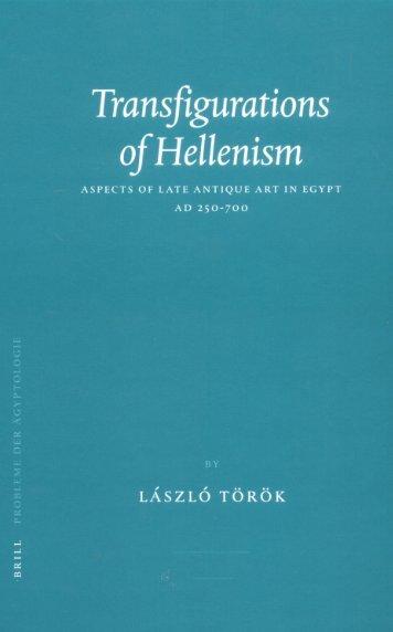 Transfigurations of Hellenism