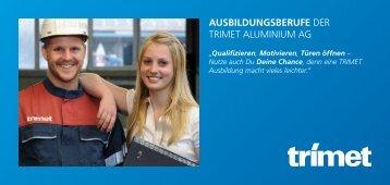 AUSBILDUNGSBERUFE DER TRIMET ALUMINIUM AG
