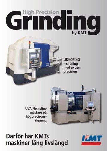 Därför har KMTs maskiner lång livslängd - KMT Precision Grinding AB