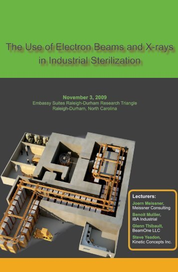 The Use of Electron Beams and X-rays in Industrial Sterilization